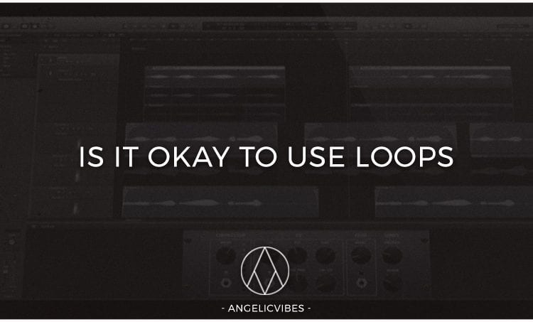 Artwork For Is it Okay To Use Loops In Your Beats Blog Post