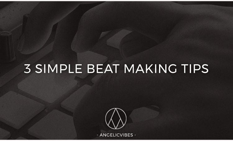 Artwork For 3 Simple Beat Making Tips