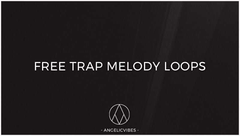 Artwork For Free Trap Melody Loops Blog Post