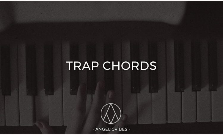 Artwork For Trap Chords Blog Post