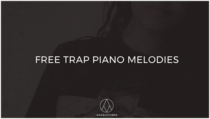 Artwork For Free Trap Piano Melodies Post