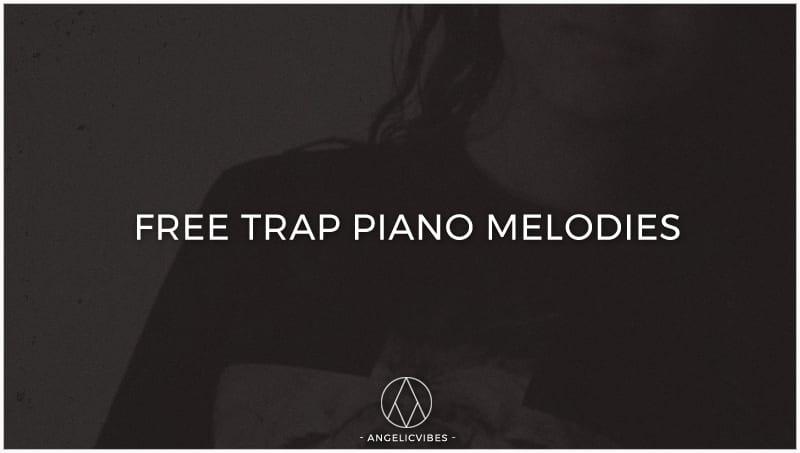 Free Trap Piano Melodies | Trap Piano Loops | Free Download