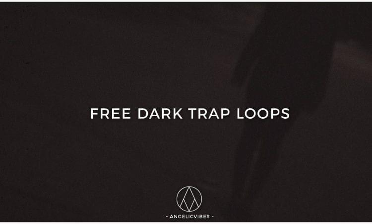 Artwork For Free Dark Trap Loops Post