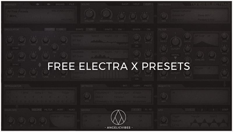 Free Electra X Presets | Electra X VST Presets | AngelicVibes