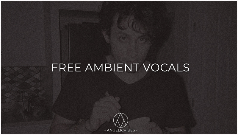 Artwork For Free Ambient Vocal Samples Post