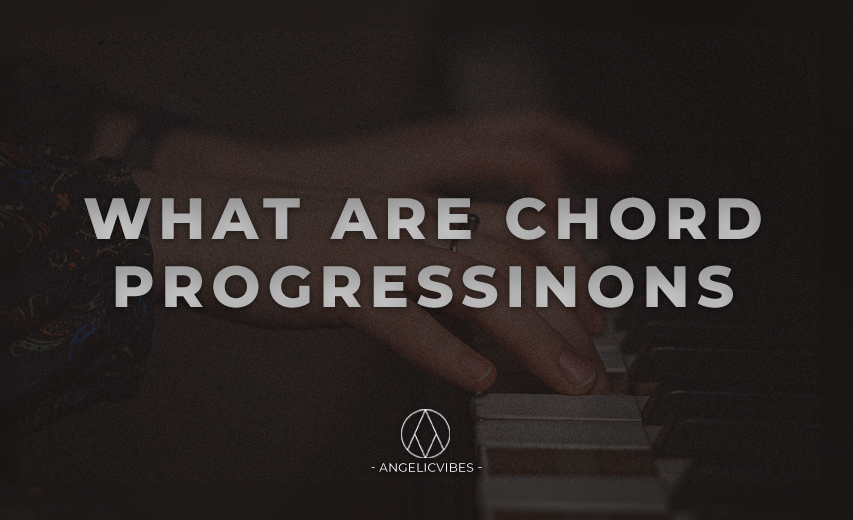 Artwork For What Are Chord Progressions Post
